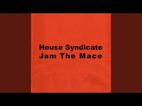 Jam the Mace (Kd Bugged out Mix)