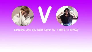 Video [DUET COVER] Someone Like You (Adele Cover) l Cover by V (BTS) x GiftZy #VeautifulDay download MP3, 3GP, MP4, WEBM, AVI, FLV Juni 2018
