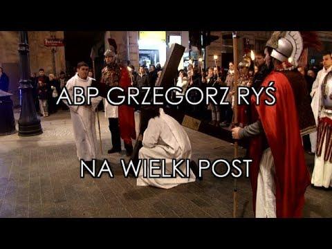 Abp Ryś na Wielki Post (2018)