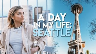 LIVING IN SEATTLE: A Day In My Life!