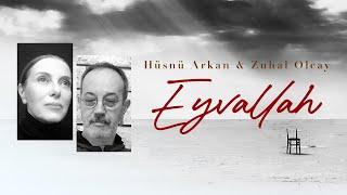 Hüsnü Arkan  Zuhal Olcay - Eyvallah