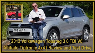 Review and Virtual Video Test Drive In Our 2012 Volkswagen Touareg 3 0 TDI V6 Altitude Tiptronic 4x4