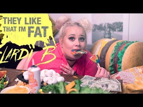 Lardi B - They Like That Im Fat [Remix | Cardi B - I Like It] - OFFICIAL MUSIC VIDEO