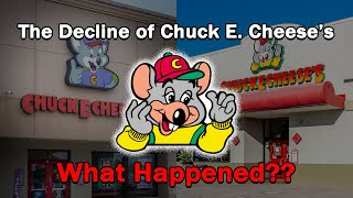 The Decline of Chuck E. Cheese's...What Happened?