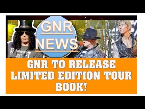 Guns N' Roses News  GNR To Release Limited Edition Reunion Tour Book This Christmas