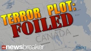 BREAKING: Major al Qaeda Terror Plot Foiled By Royal Canadian Mounted Police | NewsBreaker | Ora TV