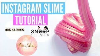FAMOUS INSTAGRAM SLIME Recipes & Tutorials // How To Make Snoop Slimes, Glitter.Slimes Slimes & MORE