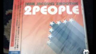Jean Jaques Smoothie 2 People Mirwais Extended Mix
