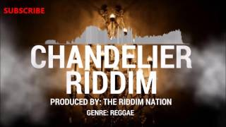 Chandelier Riddim - Reggae Riddim Instrumental Beat (Prod. by The Riddim Nation)