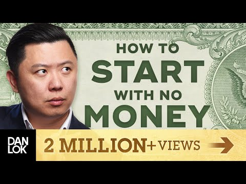 How To Start With No Money