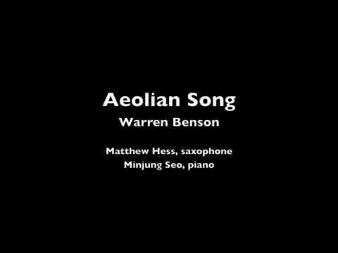 Aeolian Song  Warren Benson, Matthew Hess, saxophone, Minjung Seo, piano