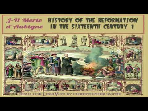 History of the Reformation in the Sixteenth Century, Volume 1 | Jean-Henri Merle d'Aubigné | 8/9