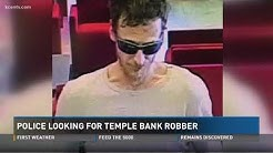 Police looking for Temple bank robber