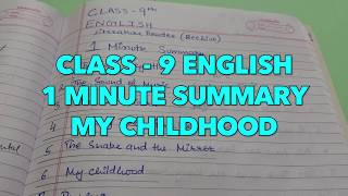 CLASS 9 English MY CHILDHOOD Summary in 1 MINUTE