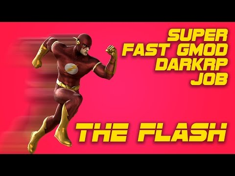 How to make The Flash Job for a Gmod DarkRP Server