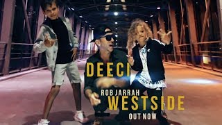 Deeci - WESTSIDE ft. Rob Jarrah (video shot with iPhone X)
