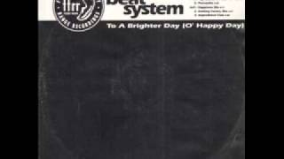 Beat System - To A Brighter Day (Happiness Mix)