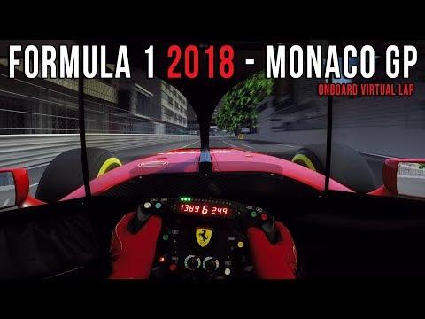 F1 2018 Monaco GP - Circuit de Monte Carlo Onboard Virtual lap