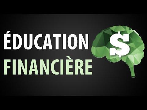 L'Éducation Financière ► C'est Quoi ?