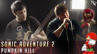 Pumpkin Hill (Sonic Adventure 2) || Metal Cover by Ro Panuganti & Colbydude