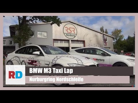 BMW M3 Taxi Lap Around The Nurburgring Nordschleife