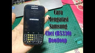 Cara Flash Samsung Galaxy Chat B5330 (Bootlop) Cara Flash Samsung Galaxy Chat B5330 (Bootlop) firmwa.