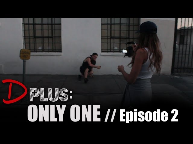 EPISODE 2 - ONLY ONE