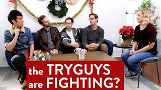 What is Making The Try Guys Fight?