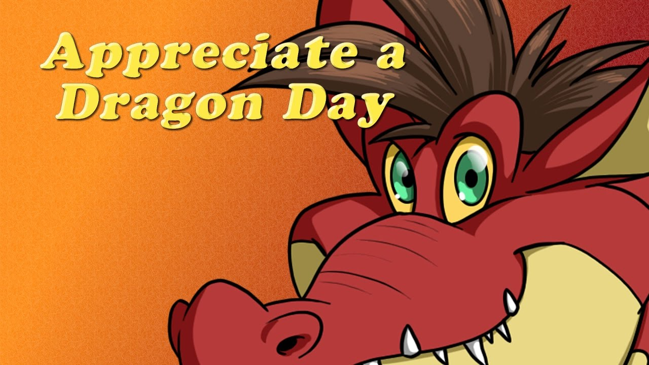 Image result for appreciate a dragon day