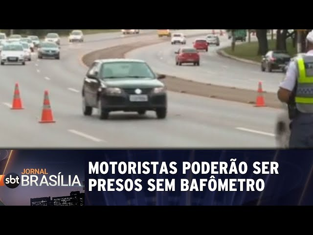 Motoristas alcoolizados poderão ser presos sem bafômetro | Jornal SBT Brasília 01/03/2019