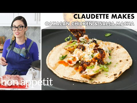 Claudette Makes Oaxacan Chicken and Salsa Macha | From the Home Kitchen | Bon Appétit