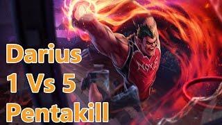 Darius 1 Cân 5 Với Thành Quả Là Cú Pentakill Hoàn Hảo