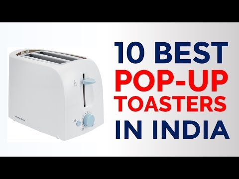 10 Best Pop-Up Toasters in India with Price | Top 2-Slice & 4-Slice Pop-Up Toasters | 2017