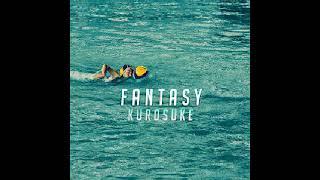 Download lagu Kurosuke - Fantasy - + Lyrics