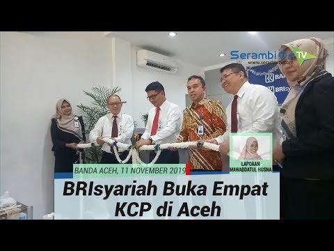 Sahuti Qanun Lembaga Keuangan Syariah, BRIsyariah Buka Empat KCP Di Aceh