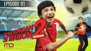 Tendangan Si Madun Season 02 Episode 01