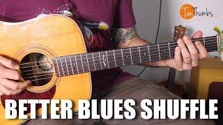Better Blues Shuffle - Easy Acoustic Blues Guitar Tutorial