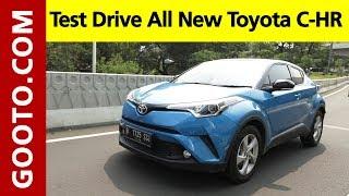 Test Drive All New Toyota C-HR, Seperti Naik Corolla Altis