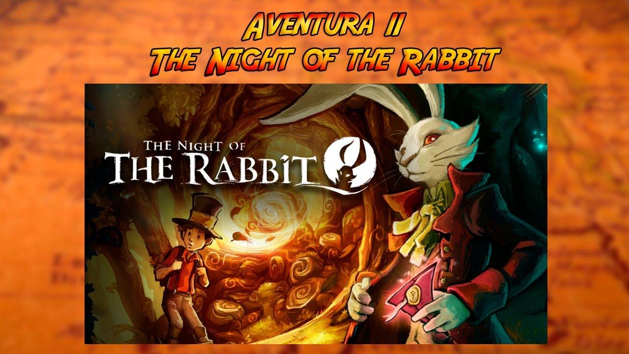 11 - The Night of the Rabbit - Palanca, Soga i Pollastre de Goma (cat)