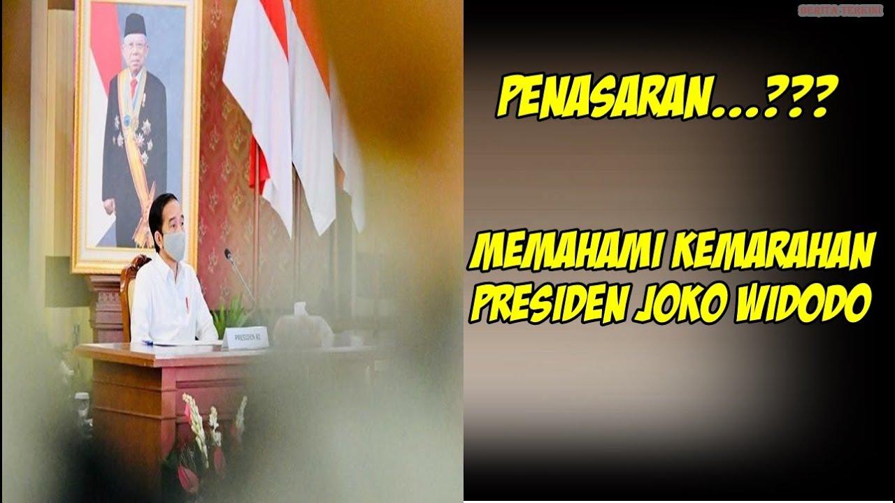 Memahami Kemarahan Presiden Joko Widodo