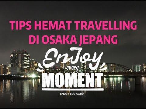 tips-hemat-travelling-di-osaka-jepang-menggunakan-enjoy-eco-card