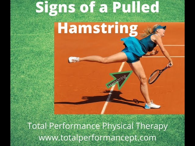 Signs of a pulled hamstring