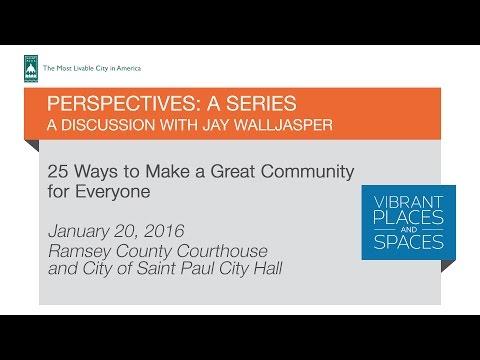 PERSPECTIVES: A SERIES - Jay Walljasper, 1/20/2016