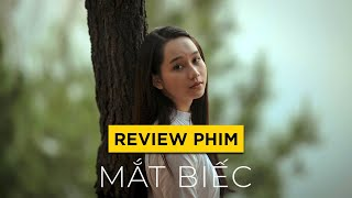 Review phim MẮT BIẾC