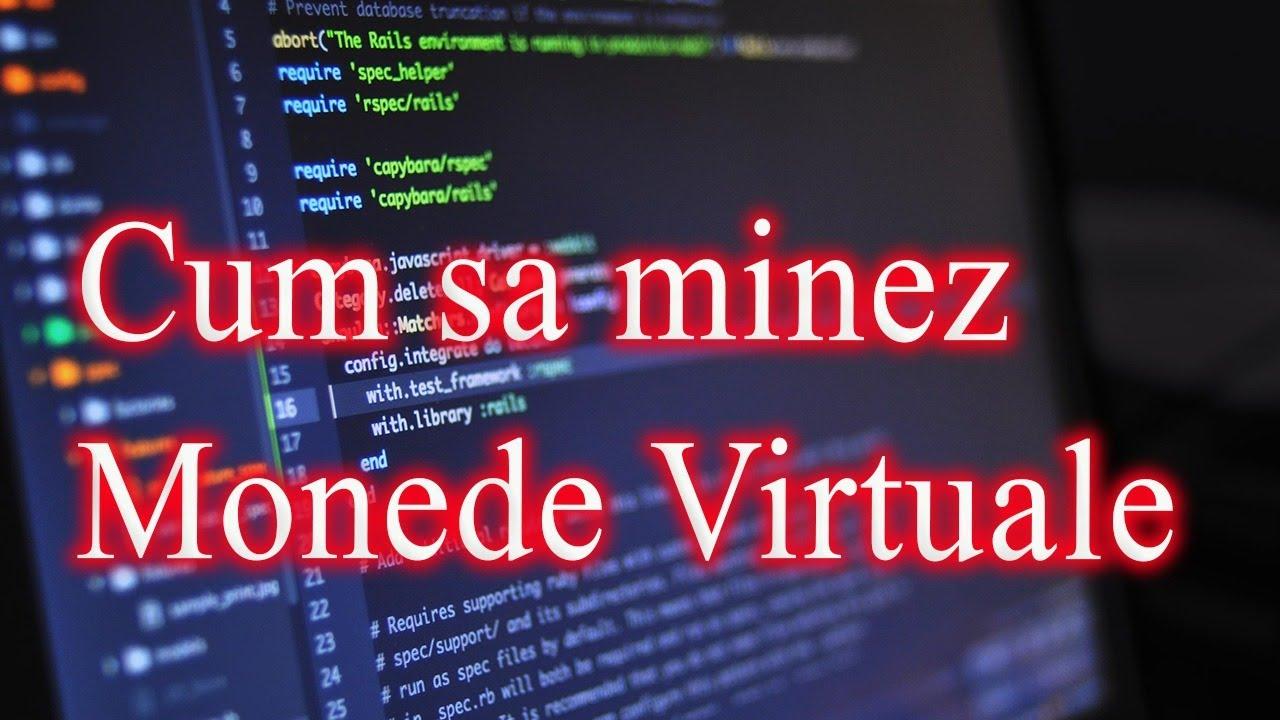 minare monede virtuale dacă ești serios să faci bani cu bitcoin