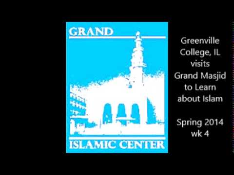 Greenville College,Il visits Grand Masjid to Learn about Islam, Spring 2014 Week 4