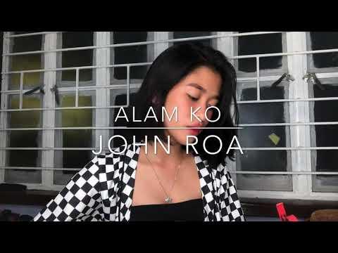 Alam Ko - John Roa (Cover by Raina)
