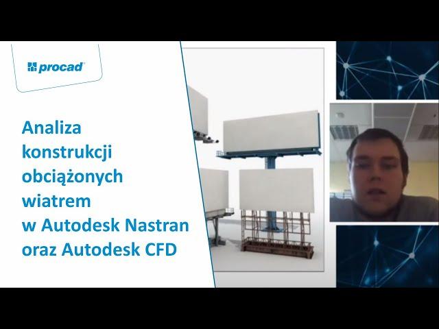 Analiza konstrukcji obciążonych wiatrem w Autodesk Nastran oraz Autodesk CFD | INVENTORS DAY 2021