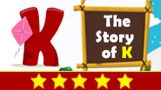 Alphabet Songs - Story Of Letter K for Nursery Kids