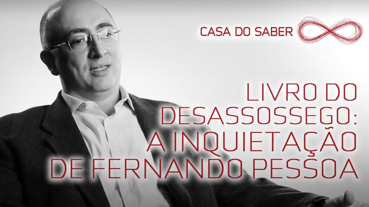 Livro Do Desassossego A Inquietação De Fernando Pessoa Rogério